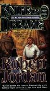 Knife of Dreams (The Wheel of Time, Book 11) Publisher: Tor Fantasy