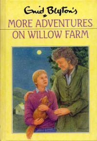 More Adventures on Willow Farm (The Children of Cherry Tree Farm, #3)