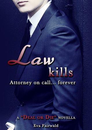law-kills-a-deal-or-die-novella
