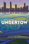 Gold Coast Anthology: Undertow: Tales from Outside the Flags