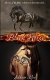 Black Horse by Addison Kline