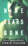 Nine Years Gone