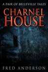 Charnel House by Fred      Anderson