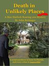 Death in Unlikely Places (The Max Hurlock Roaring 20s Mysteries)