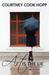 Art is the Lie by Courtney Cook Hopp