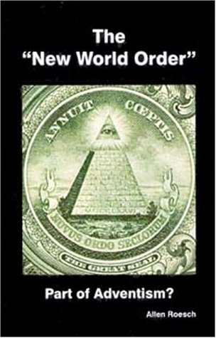 Title: New World Order Part of Adventism The