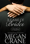A Game of Brides (The Montana Millionaires #2; The Great Wedding Giveaway #6)