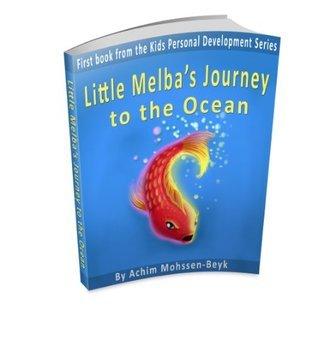 Little Melba's Journey to the Ocean (Kids Personal Development Books)