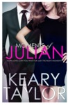 Moments of Julian by Keary Taylor