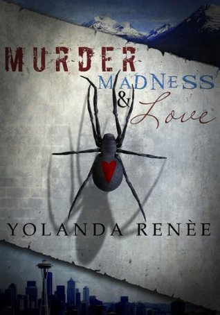 Murder, Madness & Love (Detective Quaid #1)