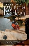 By the Waters of Kadesh (Journey to Canaan #2)