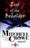 Eye of the Beholder by Mitchell Crowe