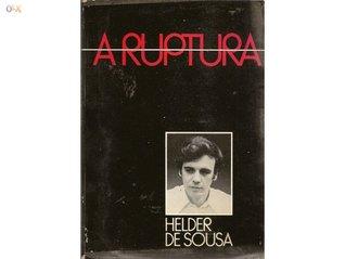 A Ruptura by Helder de Sousa