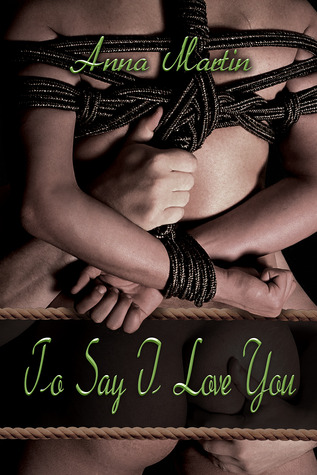 To Say I Love You (Another Way #3)