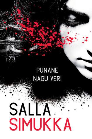 Punane nagu veri by Salla Simukka