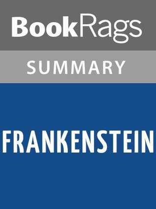 Frankenstein by Mary Shelley l Summary & Study Guide