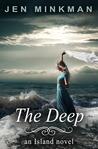 The Deep by Jen Minkman