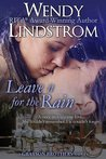 Leave It For The Rain (Grayson Brothers, #6)