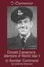 C-Cameron: Donald Cameron's Memoirs of World War II in Bomber Command