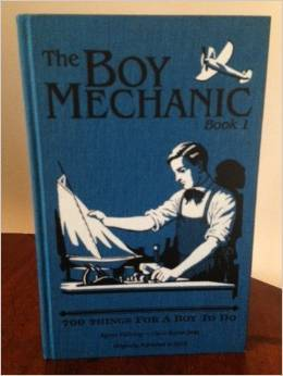 The Boy Mechanic Volume I, 700 Things For Boys To Do