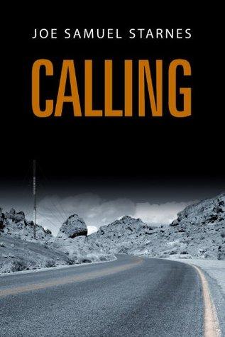 Calling by Joe Samuel Starnes