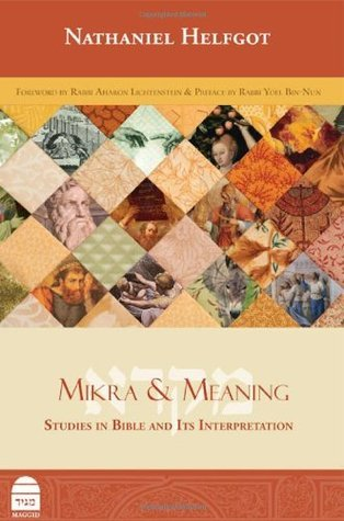Mikra & Meaning: Studies in Bible & Its Interpretation