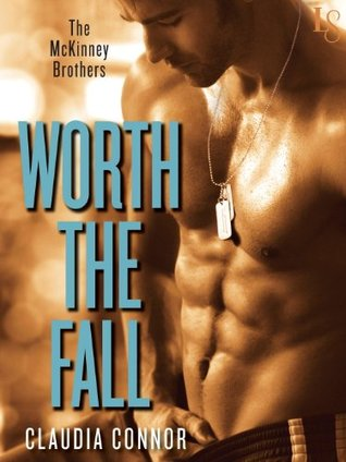 Worth the Fall (The McKinney Brothers, #1)