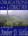 Obligations of a Cobalt Hue