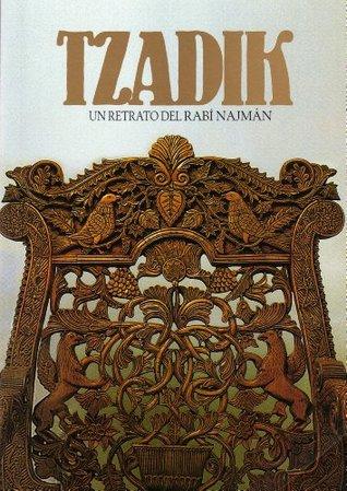 Tzadik. Un Retrato del Rabí Najmán