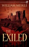 The Exiled by William Meikle
