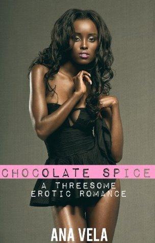 Chocolate Spice (Threesome Desires)