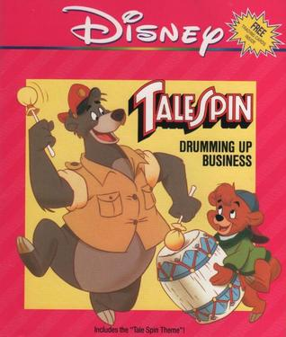 TaleSpin Drumming Up Business  (With Book)