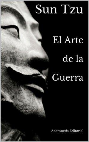 El Arte de La Guerra por Sun Tzu, Alejandro Bárcenas