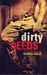Dirty Deeds (Dirty Angels, #2)