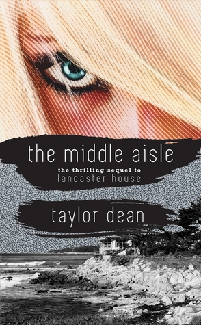 The Middle Aisle (Lancaster House) - Taylor Dean