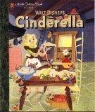 Walt Disney's Cinderella (A Little Golden Book Classic)