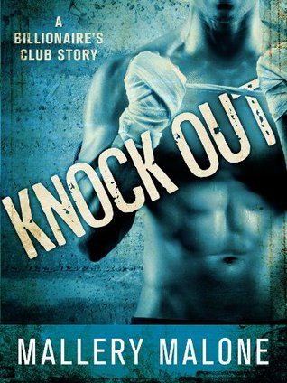 Knock Out by Mallery Malone