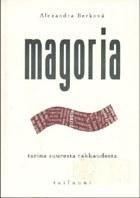 Magoria : tarina suuresta rakkaudesta
