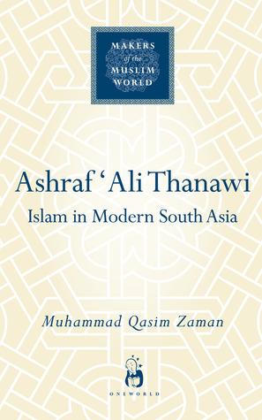 ashraf-ali-thanawi-islam-in-modern-south-asia