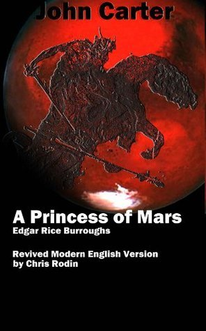 John Carter Book 1, A Princess of Mars (Translated) (Revived Modern English Version Preview)