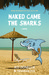Naked Came the Sharks by Jed Donellie