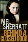 Behind a Closed Door (The Estate, #2)