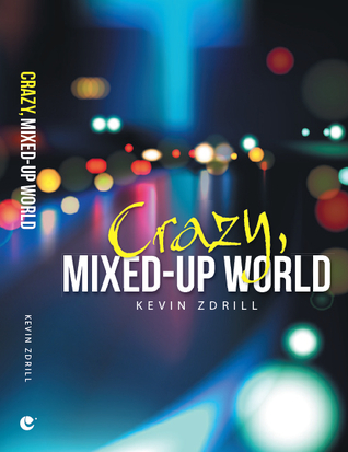 Crazy, Mixed-Up World