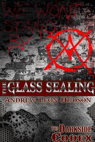 The Glass Sealing (Darkside Codex)