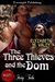 The Three Thieves and The Dom (The Witches' Mischief, #3)
