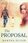 The Proposal by Martha Silver
