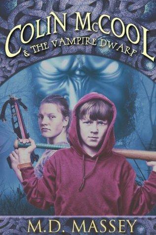 Colin McCool and the Vampire Dwarf (Colin McCool Children's Fantasy Book Series)