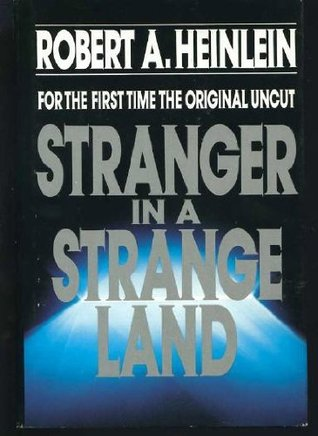 Stranger in a Strange Land Original Uncut