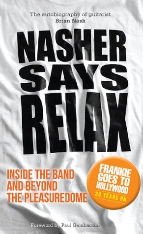 Nasher Says Relax by Brian Nash