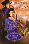 The Lullaby: Shaina's Story (Family of Fire, #1)